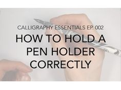 Calligraphy Essentials Ep. 002: How to Hold a Pen Holder Correctly (Video) | Lettering & Calligraphy - Julia Bausenhardt
