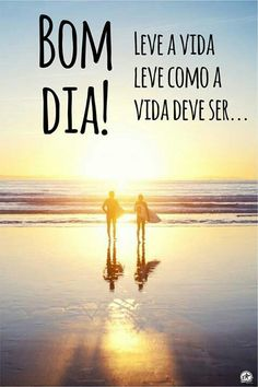 Bom dia Inspirational Quotes, Beach, Water, Movie Posters, Movies, Outdoor, Sayings, Common Sayings, Buen Dia
