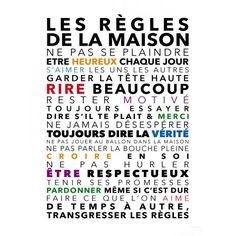 Affiche, Les règles de la maison, 30/40, 9,90€ chez parolesdesioux.com                                                                                                                                                                                 Plus