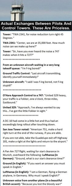 Actual exchanges between pilots and control towers. These are priceless.