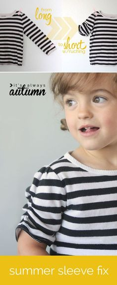 this is so cute! easy sewing tutorial for turning long sleeves into short sleeves with ruching. looks super easy too!