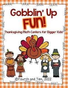 Gobblin' Up Fun {Math Centers for Bigger Kids} | Fourth and Ten | {4-5]