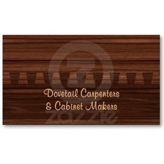 Carpentry or cabinet making business card with dovetail and wood grain $22.75