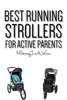 Best Strollers for Active Lifestyles - Jogging Strollers for Moms and Baby's - Best Running Strollers For Active Parents #parenting #infant #baby #toddler #newborn #children #stroller #babyequipment #parentingtips