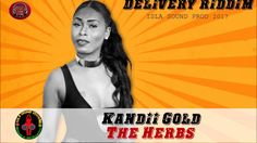 Kandii Gold - The Herbs (Delivery Riddim IslaSound 2017)