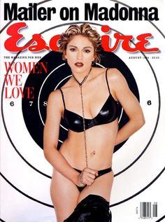 Madonna for Esquire Magazine, August 1994 Esquire, Gq, Rock N Roll, Divas Pop, Madonna Pictures, List Of Magazines, Norman Mailer, Magazine Covers, Art Director