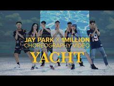 Jay Park X 1MILLION - 'YACHT (k) (Feat. Sik-K)' Choreography video - YouTube Jay Park, 2ne1, K Pop, Sori Na, Got7, 1million Dance Studio, Choreography Videos, Dance The Night Away, One In A Million