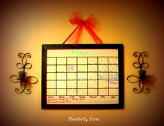 Heatherly Loves: Picture Frame to a Dry Erase Calender