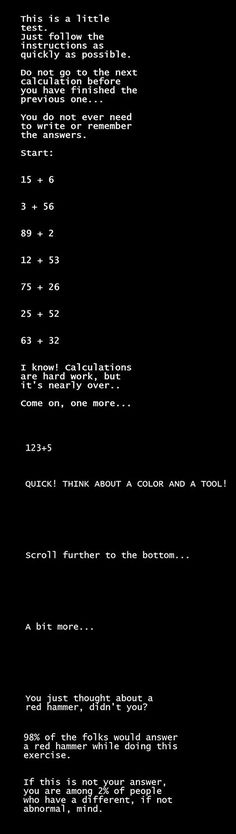 The Little Test That Will Probably Blow Your Mind... I thought of a blue hammer lol