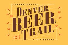 Follow the Denver Beer Trail for some of our favorite brews in the city.