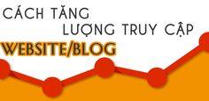 Hướng dẫn cách tăng lượt truy cập vào website/blog