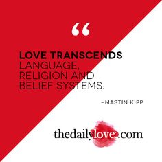 Visual Inspiration: Love Transcends