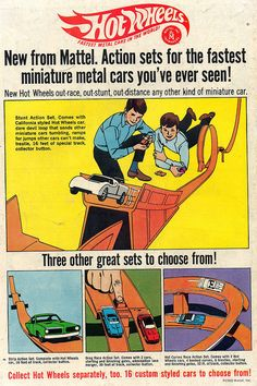 "The original Hot Wheels, and the very first Hot Wheels ad. This one looks like it came from a comic book. Note the bottom line: ""16 custom styled cars to choose from!"" Sixteen whole cars. Woo hoo!"