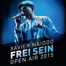 Xavier Naidoo: Frei Sein - Open Air 2015 // 13.06.2015 - 06.09.2015  // 13.06.2015 19:00 SALZBURG/Salzburg Residenzplatz // 14.06.2015 19:00 GRAZ/Freiluftarena B // 26.06.2015 20:00 DRESDEN/Filmnächte am Elbufer // 03.07.2015 19:30 FREIBURG/Messe Freiburg - OPEN AIR // 05.07.2015 19:00 WIEN/Kaiserwiese/Prater // 17.07.2015 19:00 DORNBIRN/Messe Dornbirn GmbH // 24.07.2015 19:00 MÖNCHENGLADBACH/SparkassenPark MG (ehemals HockeyPark) // 25.07.2015 20:30 REGENSBURG/Thurn und Taxis…