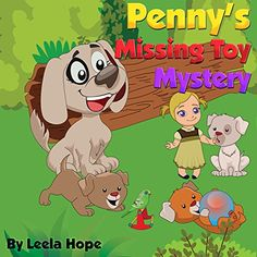 [Children's eBooks][Free] childrens book sets: Penny's Missing Toy Mystery: bedtime stories for kids ages Kids Story Books, Stories For Kids, Childrens Ebooks, Early Readers, Bedtime Stories, Free Kindle Books, New Kids, Book Publishing, Audio Books