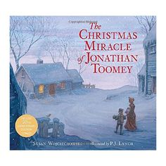 Christmas Miracle of Jonathan Toomey (Deluxe / Anniversary) (School And Library) (Susan Wojciechowski)
