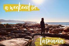 A Weekend in Tasmania – Prins in Oz