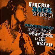 1970s: Nigeria Rock Special (Vinyl) Soundway http://www.amazon.ca/dp/B0015GRAS8/ref=cm_sw_r_pi_dp_to6zub0FCEEXW
