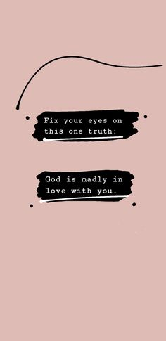 fix your eyes on this one truth god is madly in love with you Give Me Jesus, God Jesus, King Jesus, Bible Verses Quotes, Words Quotes, Scriptures, Encouragement Quotes, Sayings, Madly In Love