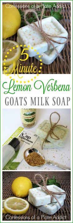 CONFESSIONS OF A PLATE ADDICT: Five Minute Lemon Verbena Goats Milk Soap