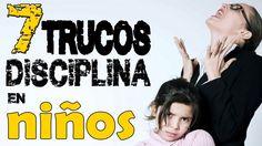 Liked on YouTube: 7 trucos para disciplinar a tus niños