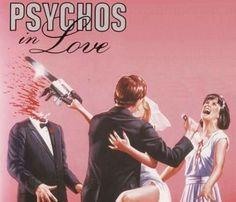 Psychos in Love <3