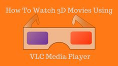 How To Watch 3D Movies On PC , Laptop or Mobile