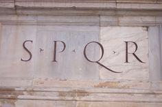 "Rome -  Senatus Populusque Romanus, meaning the ""Senate and the People of Rome"""