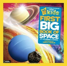 National Geographic Little Kids First Big Book of Space (First Big Books) by Catherine D. Hughes, http://www.amazon.co.uk/dp/1426310145/ref=cm_sw_r_pi_dp_EWr8sb0W35RHK