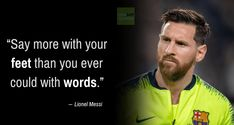 Lionel Messi is one of the all-time leading goalscorers of his country. He is one of the most famous athletes in the world. Famous Soccer Quotes, Basketball Quotes, Quotes By Famous People, Quotes To Live By, God Of Football, Football Images, Football Jokes, Lionel Messi Quotes, Lionel Messi Family