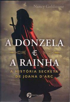 """Saleta de Leitura: Resenha do livro """" A Donzela e a Rainha """" de Nancy..."""