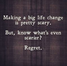 Making a big life change is pretty scary. But, know what's even scarier? Regret. Yeah baby, this is totally  #WildlyAlive! #selflove #fitness #health #nutrition #weight #loss LEARN MORE →  www.WildlyAliveWeightLoss.com