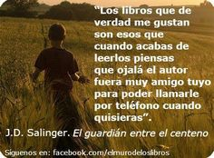 """Salinger, autor de """"El guardián entre el centeno"""" nos deja una máxima más que interesante"""