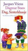Getest door Rixt en Mads: Dag, Sinterklaasje   Mevrouw Kinderboek. Van Jacques Vriens en Dagmar Stam