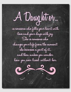 items similar to gift for daughter daughter print birthday teens tweens daughter poem daughter verse chalkboard art love art print on etsy