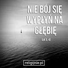 """""""Gdy przestał mówić, rzekł do Szymona: «Wypłyń na głębię i zarzućcie sieci na połów!."""" ("""