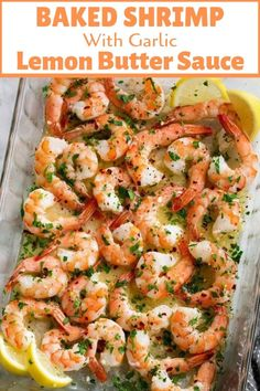 Baked Shrimp (with Garlic Lemon Butter Sauce) - Cooking Clas.-Baked Shrimp (with Garlic Lemon Butter Sauce) – Cooking Classy Baked Shrimp with Garlic Lemon Butter Sauce - Baked Shrimp Recipes, Fish Recipes, Seafood Recipes, Cooking Recipes, Healthy Recipes, Simple Shrimp Recipes, Italian Shrimp Recipes, Keto Shrimp Recipes, Recipe For Raw Shrimp