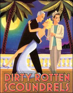 Dirty Rotten Scoundrels to debut in Sydney, 2013