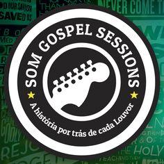 SOM GOSPEL SESSIONS [SGS] - A cada semana teremos um programa novo, com muitas histórias e louvores.  https://www.facebook.com/SomGospelSessions  https://www.youtube.com/channel/UCHmHkDozI22GTGqFd40S1YA