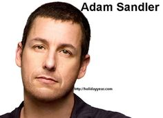 Happy Birthday Adam Sandler, American actor, comedian, singer, screenwriter, musician, producer. For more famous birthdays http://holidayyear.com/birthdays/