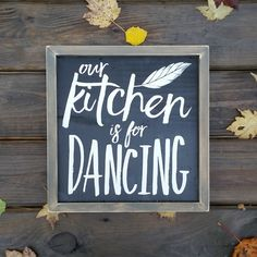 Our kitchen is for dancing Rustic wood sign by CASignDesign