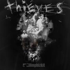 Limp Bizkit - Thieves
