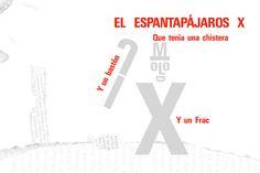 Un conte amb lletres: EL ESPANTAPÁJAROS X