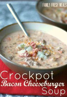 Crockpot Bacon Cheeseburger Soup --- Family Fresh Meals #crockpot #soup