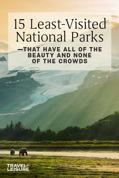If you are a National Park adventure lover you should click to see these 15 least visited national parks that are still full of natural beauty. From hiking, to camping, to just getting out in the wild - these National Parks are a must for your bucket list. #NationalParks #NationalPark #Adventure #Hiking #Camping #FamilyVacation #Nature #Photography #SoloTravel | Travel + Leisure