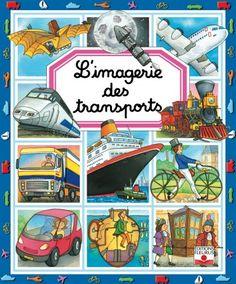 Livre L'imagerie des transports, collection Les imageries - GUILLORET - Catalogue Jeunesse - éditions Fleurus