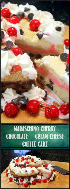 Maraschino Cherry - Chocolate Chip Cream Cheese Coffee Cake I do LOVE this recipe, a Ribbon of sweet Cherry flavored Cream Cheese and a moist chocolate chip LOADED Coffee Cake is simply DELICIOUS! Simple to make, easy to adapt to any flavors you might like. Stunningly BEAUTIFUL!