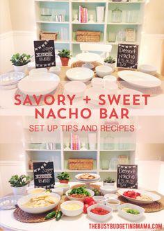 SAVORY + SWEET NACHO BAR RECIPES AND INSPIRATION - SUMMER THEME -  THEBUSYBUDGETINGMAMA