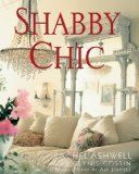 Shabby Chic... Interior design book that has a casual elegance and romantic style... Vintage flea market items repurposed... decorating on a budget.. Chippy paints, soft cream and pastel colors and lots of fresh flowers.