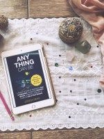 Anything Can Be - law of attraction guide and worksheets